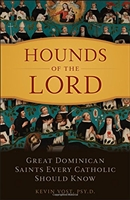 Hounds of the Lord by Kevin Vost Psy. D.