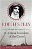 Edith Stein: The Life and Legacy of St. Teresa Benedicta of the Cross by Maria Ruiz Scaperlanda