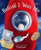 Before I was Me by Frank Fraser