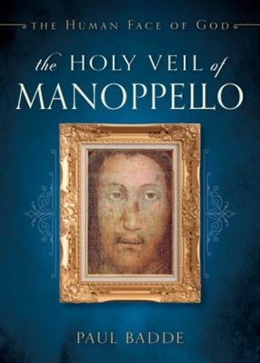 The Holy Veil of Manoppello by Paul Badde