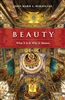 Beauty - What It Is & Why It Matters by John-Mark L. Miravalle