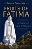 Fruits of Fatima, By Joseph Pronechen