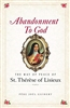 Abandonment to God The Way of Peace of St. Therese of Lisieux