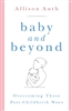 Baby and Beyond Overcoming Those Post-Childbirth Woes