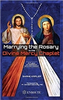Marrying the Rosary to to the Divine Mercy Chaplet