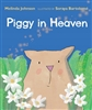 Piggy in Heaven by Melinda Johnson