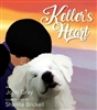 Keller's Heart by John Gray