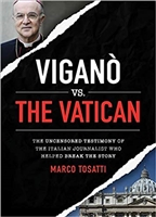 Vigano VS. The Vatican by Marco Tosatti