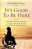 It's Good To Be Here by Christina Chase