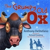 The Grumpy Old Ox by Anthony DeStefano