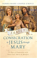 Family Consecration to Jesus through Mary