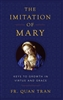 The Imitation of Mary by Fr. Quan Tran