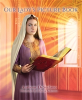 Our Lady's Picture Book by Anthony Destefano