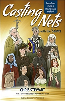 Casting Nets with the Saints by Chris Stewart