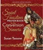 Saint Faustina Prayer Book for the Conversion of Sinners by Susan Tassone
