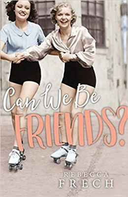 Can We Be Friends? by Rebecca Frech