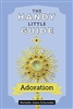 The Handy Little Guide, Adoration by Michelle Jones Schroeder