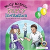 Molly McBride and the Party Invitation A story About the Virtue of Charity