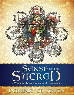 Sense of The Sacred, A Coloring Book for Young Illuminators