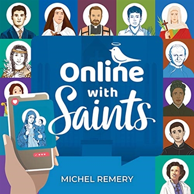 Online with Saints by Michel Remery