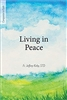 Living in Peace by Fr. Jeffrey Kirby