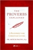 The Proverbs Explained: A Blueprint for Christian Living by Fr. Mitch Pacwa