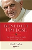 Benedict Up Close: The Inside Story of Eight Dramatic Years by Paul Badde