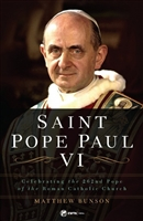 Saint Pope Paul VI by Matthew Bunson