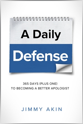 A Daily Defense: 365 Days (Plus One) To Becoming A Better Apologist