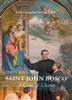 Saint John Bosco A Giant of Charity