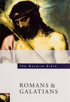 The Navarre Bible Commentary The Book of Romans & Galatians