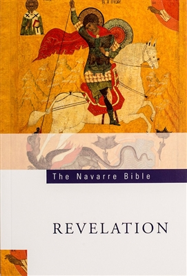 The Navarre Bible Texts and Commentaries - The Book of Revelation
