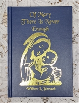 OF MARY THERE IS NEVER ENOUGH by William Biersach