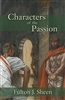 Characters of the Passion Fulton J. Sheen