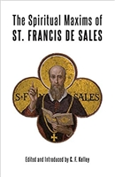 The Spiritual Maxims of St. Francis De Sales