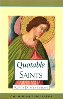 Quotable Saints by Ronda De Sola Chervin