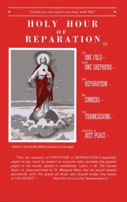 Holy Hour of Reparation, 1945 edition