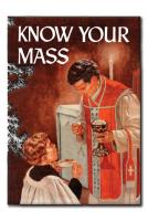 Know Your Mass By Fr. Demetrius Manousos