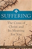 Suffering: The Cross of Christ and Its Meaning For You by Hubert Van Zeller
