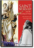 Saint Worship and the Worship of Mary by Orestes Brownson - Catholic Apologetic Book, Paperback, 174pp.