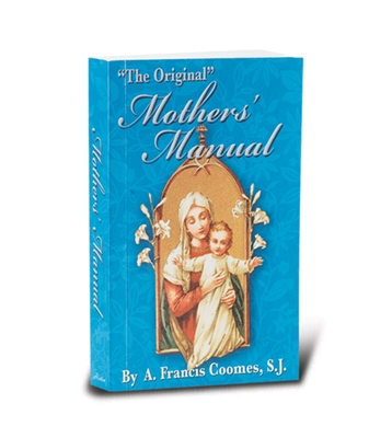 Mothers' Manual by A. Francis Coomes 2675