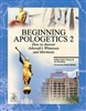 Beginning Apologetics 2 by Fr. Frank Chacon - Softcover, 40 pp.