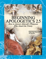 Beginning Apologetics 2.5 : Yes! You Should Believe in the Trinity