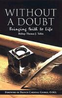 Without A Doubt by Bishop Thomas J. Tobin