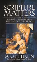 Scripture Matters by Scott Hahn