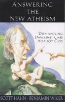 Answering The New Atheism by Scott Hahn