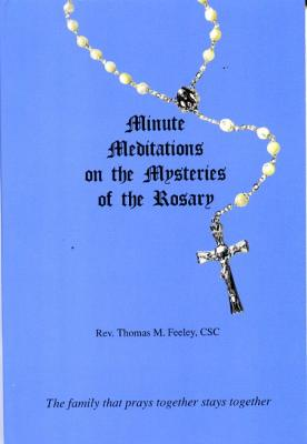Minute Meditations on the Mysteries of the Rosary