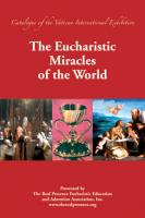 The Eucharistic Miracles of the World By Real Presence Eucharistic Education