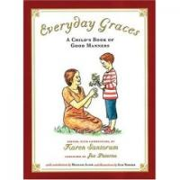 Everyday Graces -- A Child's Book of Good Manners
