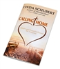 Calling Home, Simple and Powerful Prayers for Everyone by Linda Schubert